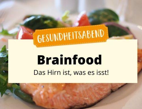Gesundheitsvortrag: Brain Food